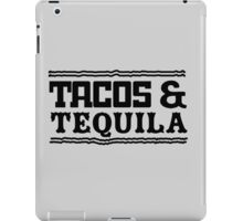 Tacos and Tequila iPad Case/Skin