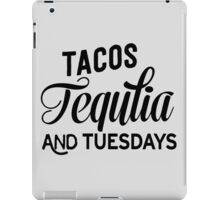 Tacos Tequila and Tuesdays iPad Case/Skin