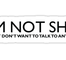 I'm Not Shy Sticker