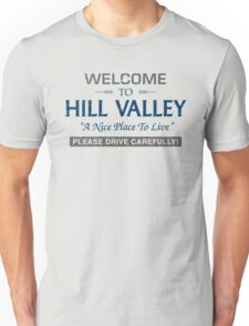 Welcome To Hill Valley Unisex T-Shirt