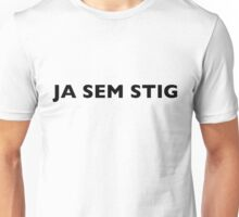 I AM THE STIG - CROATIAN Black Writing Unisex T-Shirt