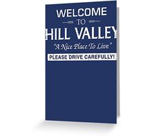 Welcome To Hill Valley (White) Greeting Card