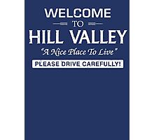 Welcome To Hill Valley (White) Photographic Print