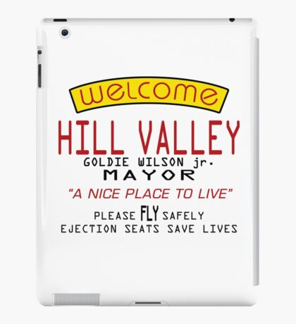 Welcome To Hill Valley (Future) iPad Case/Skin