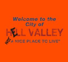 Welcome To HELL Valley Kids Clothes