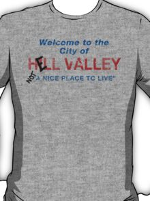 Welcome To HELL Valley T-Shirt