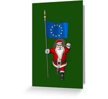 Santa Claus With Flag Of European Union Greeting Card