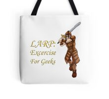 LARP: Exercise for Geeks Tote Bag