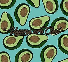VEGANS ARE COOL - Avocado by tosojourn