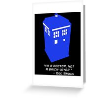 Sci Fi Misquote- Doctor Greeting Card