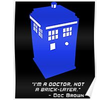 Sci Fi Misquote- Doctor Poster