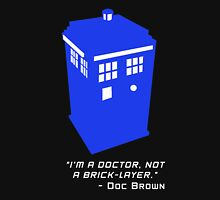 Sci Fi Misquote- Doctor Unisex T-Shirt