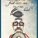 A grey hair on  your head (male) by Jenny Wood