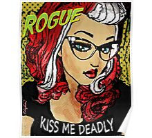 Rogue / Kiss Me Deadly Poster