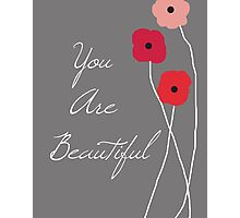 You are Beautiful in Red Photographic Print