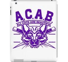 ACAB - All Cats Are Beautiful iPad Case/Skin