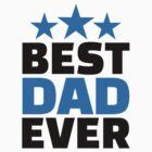 Best Dad ever by Designzz