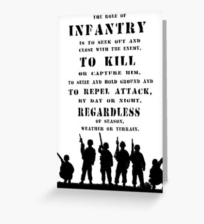 Role of Infantry Greeting Card