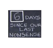 6 days since our last nonsense Photographic Print