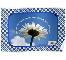 Faith Looks Up ~ Daisies! Poster