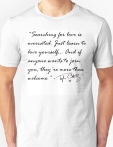TYLER OAKLEY QUOTE T-Shirt