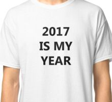 Happy 2017 to everyone! NEW YEAR Classic T-Shirt