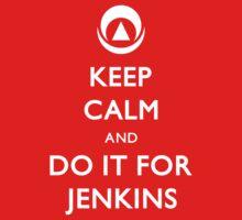 Do it for Jenkins! by Fletcher-Fox