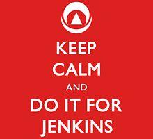 Do it for Jenkins! Unisex T-Shirt