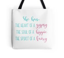 Whimsical Gypsy, Hippie, Fairy Quote Tote Bag
