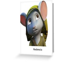 rodencia Greeting Card