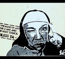 In the name of art, the cans and the holy stencil- Bless ya! by Tim Constable