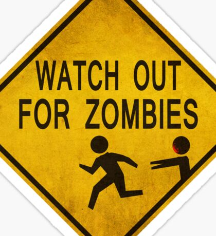 Watch Out For Zombies Sticker