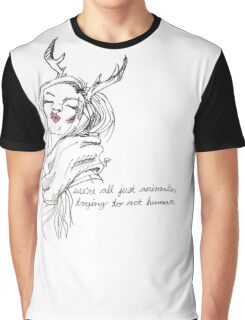 we're all just animals, trying to act human (black on white) Graphic T-Shirt