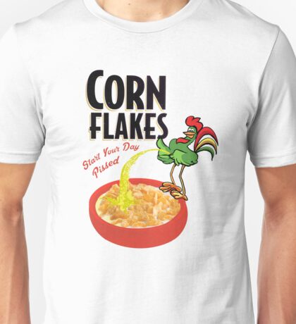 Who Pissed In Your Corn Flakes? Unisex T-Shirt
