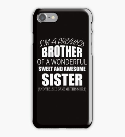 Gift For Brother From Sister - Funny Birthday Christmas Gift iPhone Case/Skin