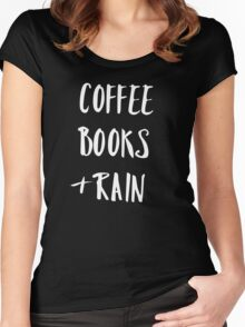 Coffee, books and rain t-shirt for introverts Women's Fitted Scoop T-Shirt