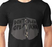 Dont Open, Dead Inside! Unisex T-Shirt