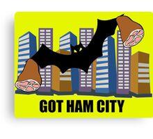 Got Ham City! Canvas Print