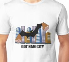 Got Ham City! Unisex T-Shirt