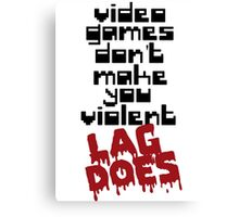 Video Games Lag Canvas Print