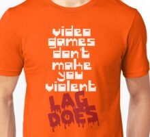 Video Games Lag Unisex T-Shirt