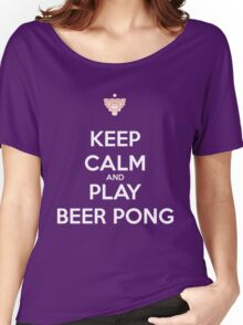 Keep Calm and Play Beer Pong Women's Relaxed Fit T-Shirt