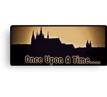 Once.... Canvas Print