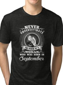 The power of a woman who was born in september T-shirt Tri-blend T-Shirt