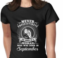The power of a woman who was born in september T-shirt Womens Fitted T-Shirt
