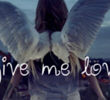 Give me love Sticker