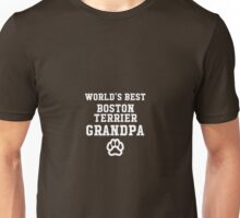 World's Best Boston Terrier Grandpa Unisex T-Shirt