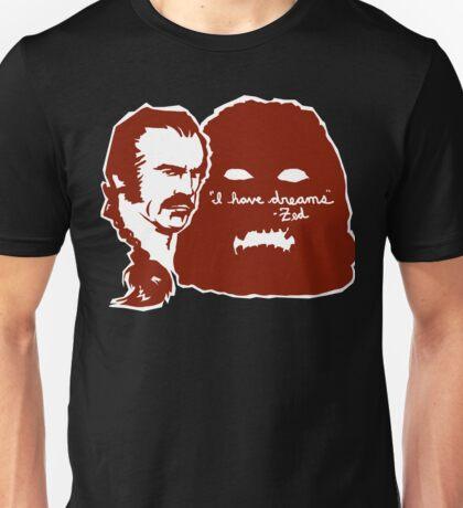 I HAVE DREAMS Unisex T-Shirt
