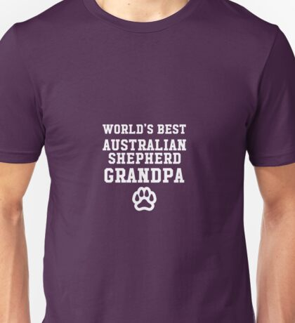 World's Best Australian Shepherd Grandpa Unisex T-Shirt