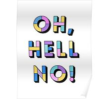 Hell no Poster